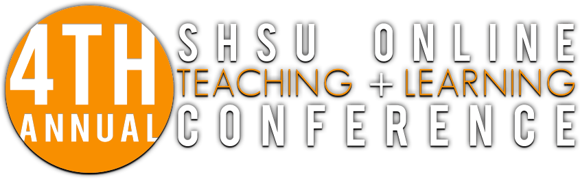 The Annual Teaching and Learning Conference, presented by SHSU Online